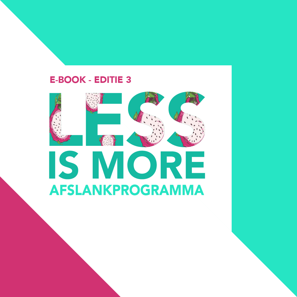 Less is more afslankprogramma 3 e book coaching i for Less is more boek