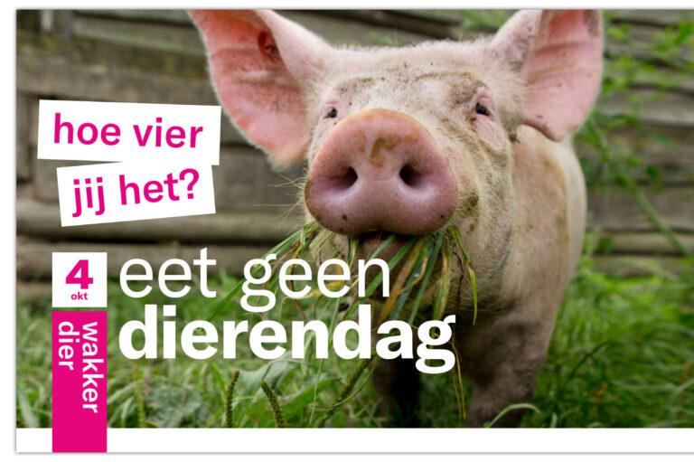 #eetgeendierendag, wakker dier, eet geen dieren dag, dierendag