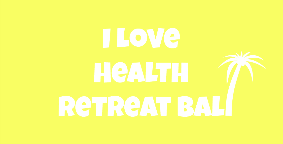 i love health retreat bali ul2
