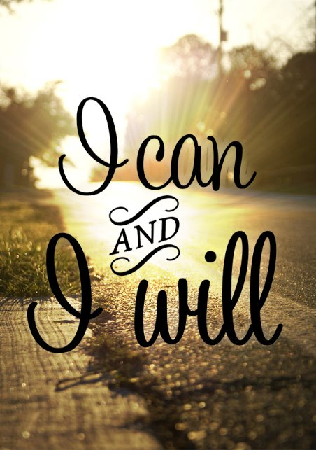 I can and i will - running quote
